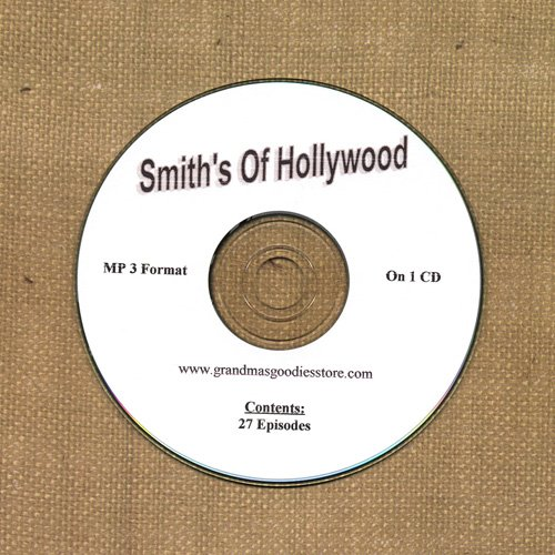 OLD TIME RADIO SHOWS  SMITH'S OF HOLLYWOOD 27 EPS. ON CD OTR