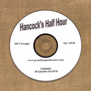 OLD TIME RADIO SHOWS  HANCOCK'S HALF HOUR 48 EPS. ON DVD OTR