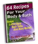 64 Recipes for Your Body and Bath