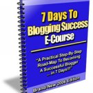 7 Days to Blogging Success