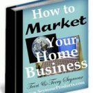 """How to Market Your Home Business - Online vs. Offline"""