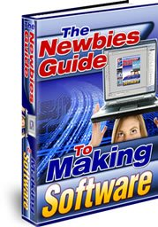 The Newbie's Guide to Making Software