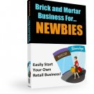 Brick and Mortar for Newbies