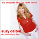 """The Sweetest Thing I've Never Heard"" CD."