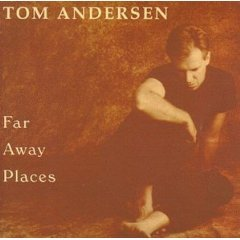 tom andersen - far away places Cd 1995 other music used mint