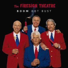 the firesign theatre - boom dot bust CD 1999 rhino brand new factory sealed