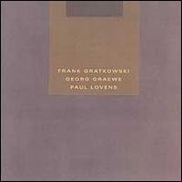 frank gratkowski georg graewe paul lovens - quicksand CD 2000 meniscus used