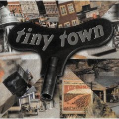 tiny town - tiny town CD 1998 pioneer atlantic used mint barcode punched