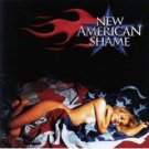new american shame - new american shame CD 1999 atlantic new a notch in the side