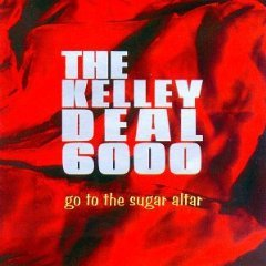 the kelley deal 6000 - go to the sugar alter CD 1996 nice records used mint