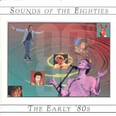 sounds of the eighties the early '80s - various artists CD 1996 sony time life used mint