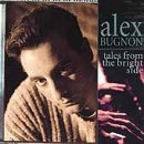 alex bugnon - tales from the bright side CD 1995 rca used mint