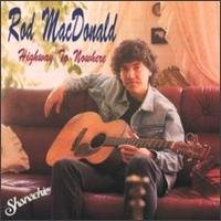 rod macdonald - highway to nowhere CD 1992 shanachie used mint