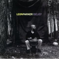 leon parker - belief CD 1996 sony used mint