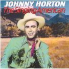 johnny horton - the singing american CD 1991 sony 10 tracks used mint