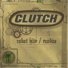 clutch - robot hive / exodus CD 2005 DRT used mint