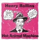 henry rollins - hot animal machine / drive by shooting CD ep 1999 buddha 18 tracks used mint