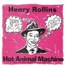 henry rollins - hot animal machine / drive by shooting CD ep 1999 buddha 18 tracks used mint