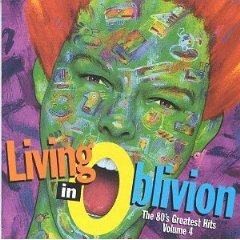 living in oblivion the 80's greatest hits volume 4 CD 1994 emi used mint