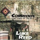 luke reed - corridos story songs of the west CD 2000 blue hat used mint