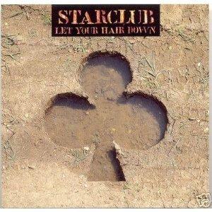 starclub - let your hair down CD single Island 3 tracks used mint