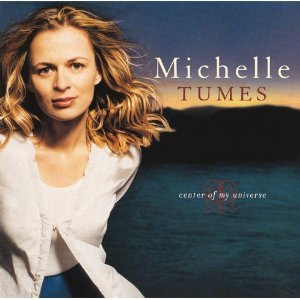 michelle tumes - center of my universe CD 2000 sparrow used mint