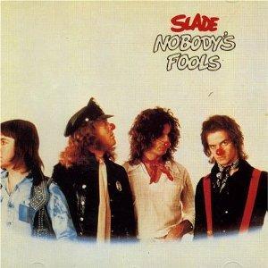 slade - nobody's fools CD 1976 1991 polydor UK used mint