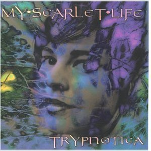 my scarlet life - trypnotica CD 1997 divanation used mint