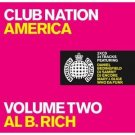 club nation america volume two al b. rich CD 2002 ministry of sound MCA used mint