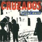 cruzados - after dark CD 1987 arista used mint
