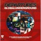 departures global underground - various artists CD 1999 GU fontana UK used mint