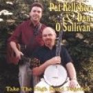 pat kelleher & dan o'sullivan - take the high road together CD used mint