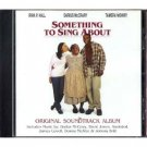 something to sing about - original soundtrack CD 2000 world wide used mint