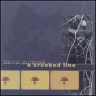 darryl purpose - a crooked line HDCD tangible music 10 tracks used