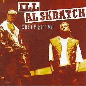 ill al skratch - creep wit' me CD 1994 polygram used mint
