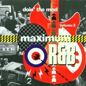 maximum R&B - doin' the mod volume 3 CD 2001 sanctuary castle UK 30 tracks mint