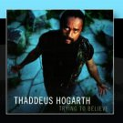 thaddeus hogarth - trying to believe CD 2001 spinning records used