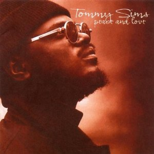 tommy sims - peace and love CD 2000 universal used mint