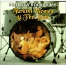 pete la roca sims - turkish women at the bath CD 1997 32 jazz used