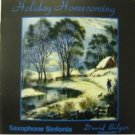 holiday homecoming - saxophone sinfonia with david bilger CD 2-discs 1995 open loop used mint