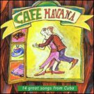 cafe havana - 14 great songs from cuba CD 2000 HHO mcps used mint