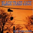 black train jack - you're not alone CD 1994 roadrunner used mint