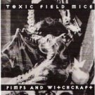 toxic field mice - pimps and witchcraft CD 1995 field mouse music used mint