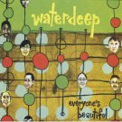 waterdeep - everyone's beautiful CD 1999 squint used mint