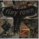 tiny town - tiny town CD 1998 pioneer 13 tracks used mint