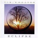tim wheater - eclipse CD 1990 imagemaker sound & vision used mint