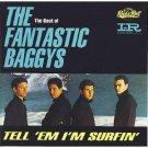 fantastic baggys - tell 'em i'm surfin' CD 1992 EMI capitol 21 tracks used mint