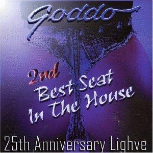 goddo - 2nd best seat in the house 25th anniversary lighve CD 2001 bullseye