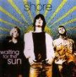 the shore - waiting for the sun CD single 2005 maverick 3 cuts used mint