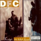 DFC - things in tha hood CD 1994 atlantic used mint
